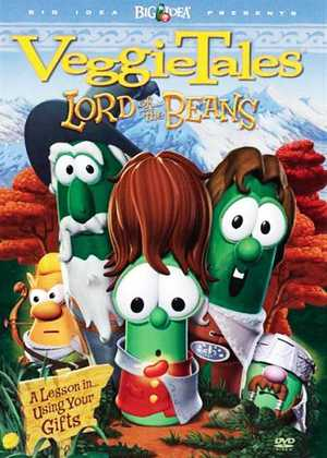 ارباب لوبیاها VeggieTales: Lord of the Beans